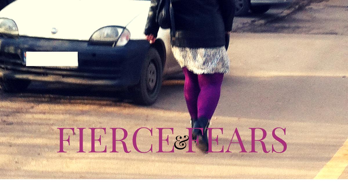 Fierce & Fears